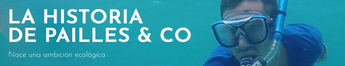 La historia de Pailles & Co: Nace una ambición ecológica y un enfoque de desarrollo local